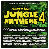 Deep In The Jungle Anthems 4 by Various Artists