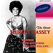 The Great Shirley Bassey, Vol. 2 (Digitally Remastered) by Shirley Bassey