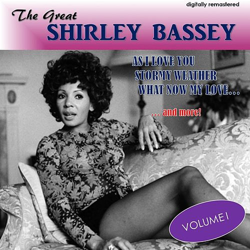 The Great Shirley Bassey, Vol. 1 (Digitally Remastered) by Shirley Bassey