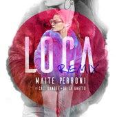 Loca (feat. Cali Y El Dandee, De La Ghetto) (Remix) de Maite Perroni