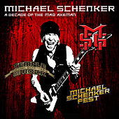 A Decade of the Mad Axeman by Michael Schenker