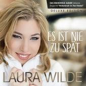 Es ist nie zu spät (Deluxe Edition) by Laura Wilde