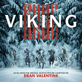 Viking (Music from the Original Motion Picture) by Dean Valentine