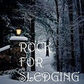 Rock For Sledging by Various Artists
