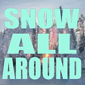 Snow All Around de Various Artists