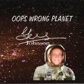 Oops Wrong Planet de Gus Johnson