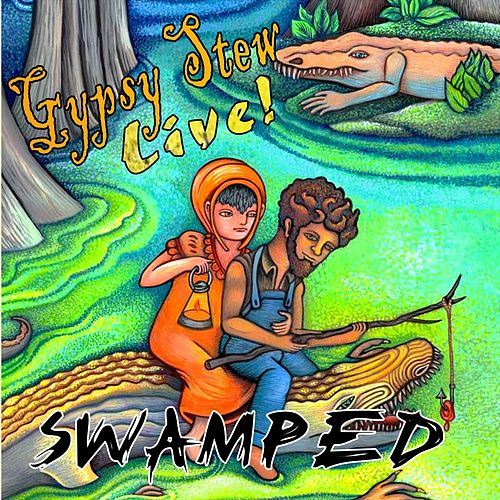 Swamped Live! by Gypsy Stew
