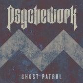 Ghost Patrol by Psychework