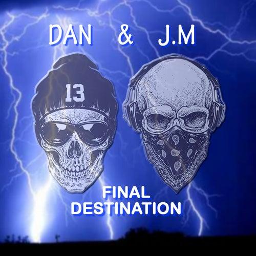 Final Destination by Dan