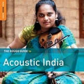 Rough Guide to Acoustic India by Various Artists
