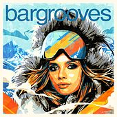 Bargrooves Après Ski 7.0 von Various Artists