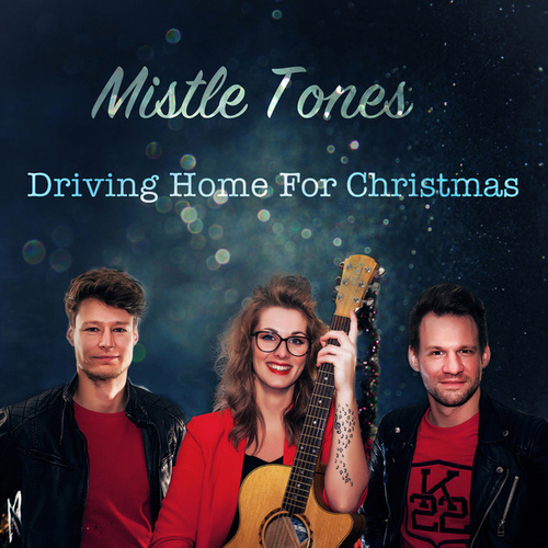 Driving Home For Christmas by The Mistletones
