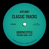 Freedom Train / Love di Groovestyle