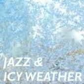 Jazz & Icy Weather de Various Artists