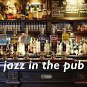 Jazz In The Pub de Various Artists