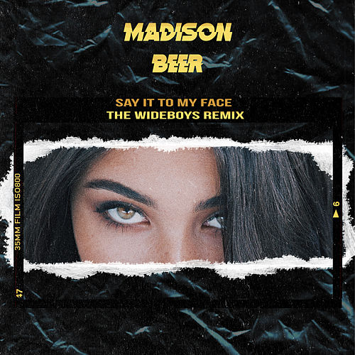 Say It to My Face (The Wideboys Remix) by Madison Beer