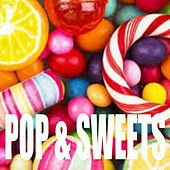 Pop & Sweets by Various Artists