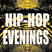 Hip-Hop Evenings de Various Artists