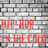 Hip-Hop In The Cold de Various Artists