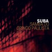 Samba do Gringo Paulista de Suba