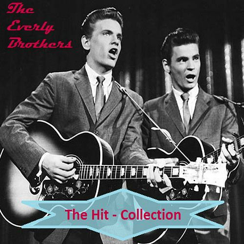 The Hit Collection von The Everly Brothers