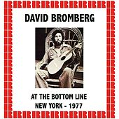 At The Bottom Line, New York 1977 (Hd Remastered Edition) by David Bromberg