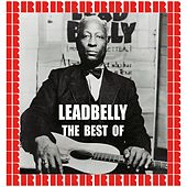 The Best Of (Hd Remastered Edition) by Lead Belly