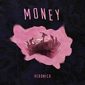Money (feat. 3Stripe) by Veronica