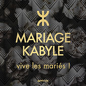 Mariage Kabyle (vive les mariés!) by Various Artists