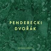 Penderecki, Dvorak: Sinfonia Varsovia by Krzysztof Penderecki