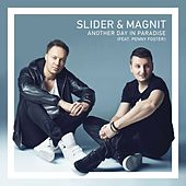 Another Day In Paradise (feat. Penny Foster) de Slider & Magnit