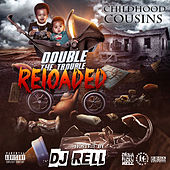 Double the Trouble Reloaded by Childhood Cousin's