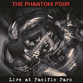 Live at Pacific Parc (Live) by The Phantom Four