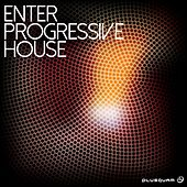 Enter Progressive House - EP by Various Artists