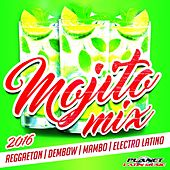 Mojito Mix 2016 (Reggaeton, Dembow, Mambo & Electro Latino) - EP by Various Artists