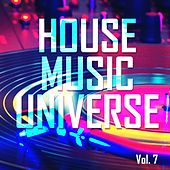 House Music Universe, Vol. 7 - EP by Various Artists