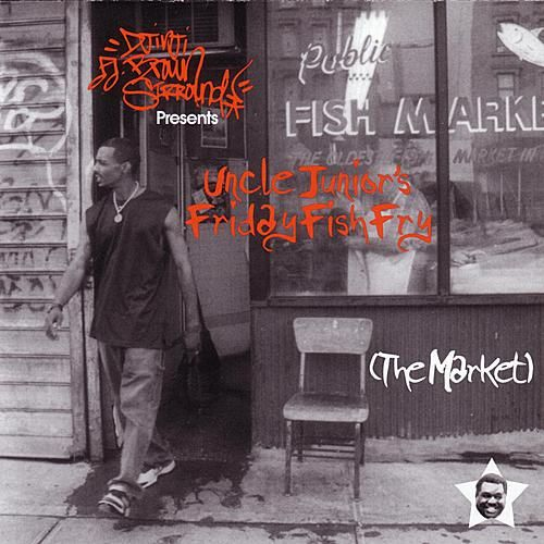 Uncle Junior's Friday Fish Fry: Fish Market by Various Artists