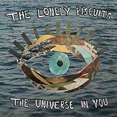 The Universe in You by The Lonely Biscuits