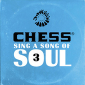 Chess Sing A Song Of Soul 3 de Various Artists