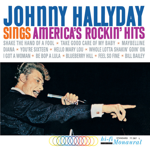 Sings America's Rockin' Hits by Johnny Hallyday