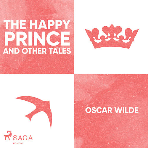 The Happy Prince and Other Tales (Unabridged) von Oscar Wilde