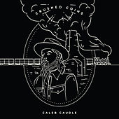 Love That's Wild by Caleb Caudle