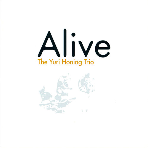 Alive by Yuri Honing