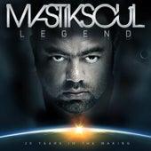 Legend de Mastik Soul