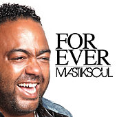 Forever de Mastik Soul