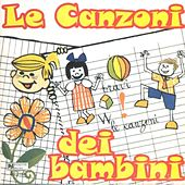 Le canzoni dei bambini by Various Artists