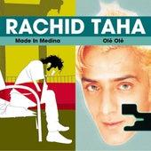 Made In Medina/ Olé Olé by Rachid Taha