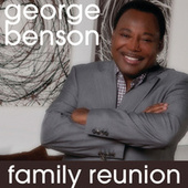 Family Reunion by George Benson
