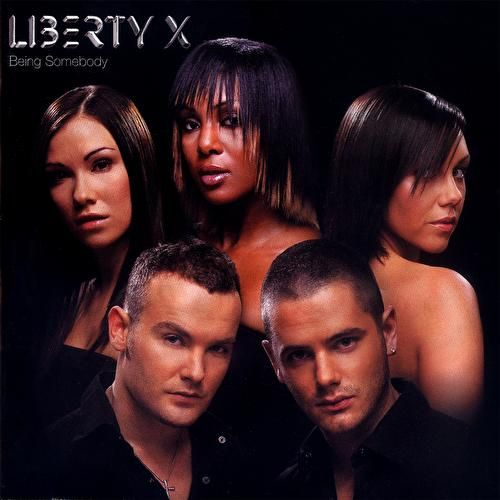Being Somebody by Liberty X