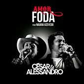 Amor Foda de Cesar e Alessando